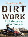 Dirt Work (eBook): An Education in the Woods