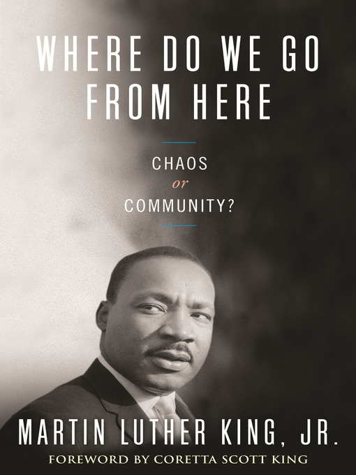 Where Do We Go from Here (eBook): Chaos or Community?