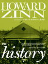 Howard Zinn on History (eBook)