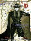 Mercenary Road (eBook): Vampire Hunter D Series, Book 19