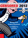 Censored 2012 (eBook): The Top 25 Censored Stories of 2010-11