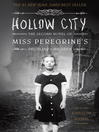 Hollow City (eBook): The Second Novel of Miss Peregrine's Peculiar Children