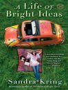A Life of Bright Ideas