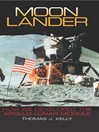 Moon Lander (eBook): How We Developed the Apollo Lunar Module