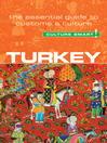 Turkey--Culture Smart! (eBook): The Essential Guide to Customs & Culture