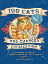 100 Cats Who Changed Civilization (eBook): History's Most Influential Felines