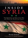 Inside Syria (eBook): The Backstory of Their Civil War and What the World Can Expect