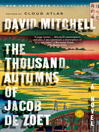 The Thousand Autumns of Jacob De Zoet [electronic resource]