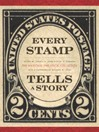 Every Stamp Tells a Story (eBook): The National Philatelic Collection
