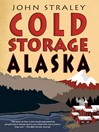Cold Storage, Alaska (eBook)