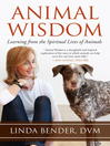 Animal Wisdom (eBook): Learning from the Spiritual Lives of Animals