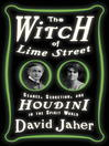 The Witch of Lime Street [electronic resource]