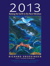 2013 Raising the Earth to the Next Vibration by Richard Grossinger eBook
