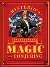 Mysterio's Encyclopedia of Magic and Conjuring (eBook): A Complete Compendium of Astonishing Illusions