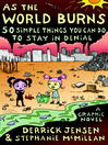 As the World Burns (eBook): 50 Simple Things You Can Do to Stay in Denial