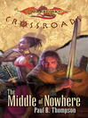 The Middle of Nowhere (eBook): Dragonlance: Crossroads
