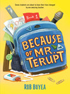 Because of Mr. Terupt