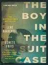 The Boy in the Suitcase (eBook): Nina Borg Mystery Series, Book 1