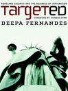 Targeted (eBook): Homeland Security and the Business of Immigration