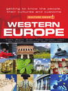 Western Europe (eBook): Getting to Know the People, Their Culture and Customs