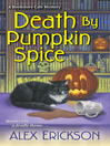 Death by pumpkin spice [electronic book]