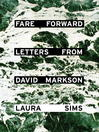 Fare Forward (eBook): Letters from David Markson