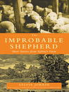 The Improbable Shepherd (eBook): More Stories from Sylvia's Farm