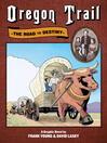 Oregon Trail (eBook): The Road to Destiny