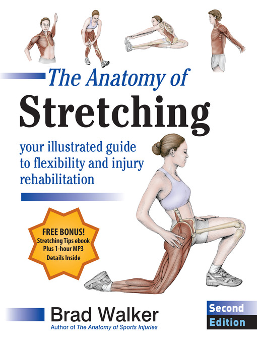 The Anatomy of Stretching (eBook): Your Illustrated Guide to Flexibility and Injury Rehabilitation