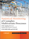 Advances in Statistical Monitoring of Complex Multivariate Processes (eBook): With Applications in Industrial Process Control