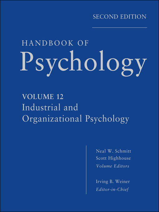 Handbook of Psychology, Industrial and Organizational Psychology (eBook)
