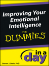 Improving Your Emotional Intelligence In a Day For Dummies (eBook)