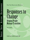 Responses to Change (eBook): Helping People Make Transitions