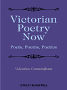 Victorian Poetry Now (eBook): Poets, Poems and Poetics