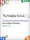 The Findability Formula (eBook): The Easy, Non-Technical Approach to Search Engine Marketing