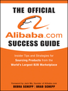 The Official Alibaba.com Success Guide (eBook): Insider Tips and Strategies for Sourcing Products from the World's Largest B2B Marketplace
