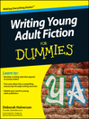 Writing Young Adult Fiction For Dummies (eBook)