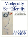 Modernity and Self-Identity (eBook): Self and Society in the Late Modern Age