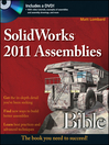 SolidWorks 2011 Assemblies Bible (eBook)