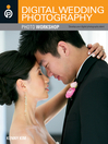 Digital Wedding Photography Photo Workshop (eBook)