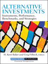 Alternative Investments (eBook): Instruments, Performance, Benchmarks and Strategies