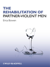 The Rehabilitation of Partner-Violent Men (eBook)