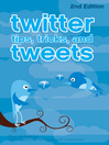Twitter Tips, Tricks, and Tweets (eBook)