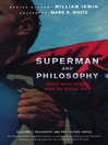 Superman and Philosophy (eBook): What Would the Man of Steel Do