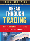 Breakthrough Trading (eBook): RevolutionaryThinking in Relative Analysis