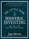The Little Book of Behavioral Investing (eBook): How not to be your own worst enemy
