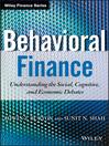 Behavioral Finance (eBook): Understanding the Social, Cognitive, and Economic Debates