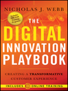 The Digital Innovation Playbook (eBook): Creating a Transformative Customer Experience