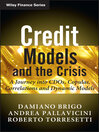 Credit Models and the Crisis (eBook): A Journey into CDOs, Copulas, Correlations and Dynamic Models