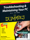 Troubleshooting and Maintaining Your PC All-in-One For Dummies (eBook)